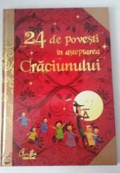 24 de povești în așteptarea Crăciunului