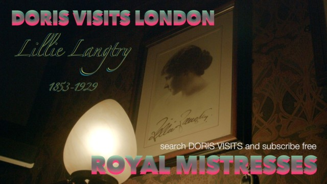 Lillie Langtry, Doris Visits the sites of Lillie and King Edward VII trysts