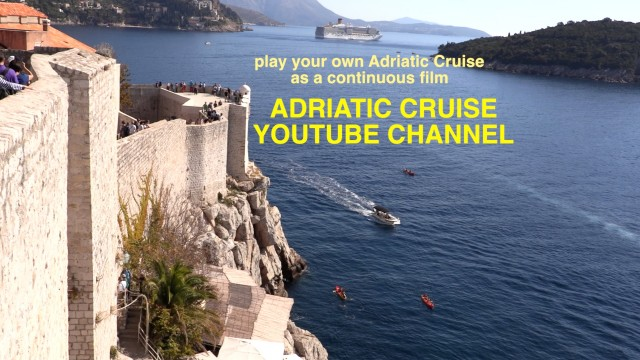 Adriatic Cruise YouTube Channel – just the Adriatic films in one channel
