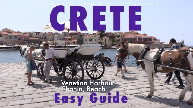 CRETE GUIDE – Chania, Souda Bay to Old Town, Venetian Harbour and Beach – TOP CRUISE STOP !!