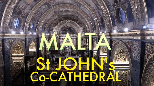 Valletta – St John's amazing Co-Cathedral, St Paul Shipwreck Church & Valletta's first church