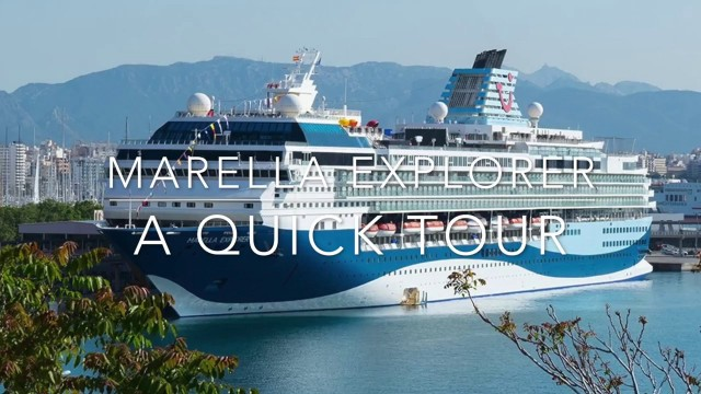Marella Explorer quick tour – we mean quick