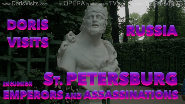 St Petersburg, EMPERORS AND ASSASSINATIONS