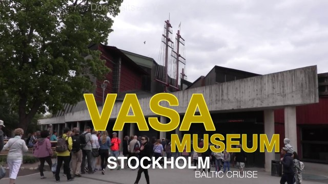Vasa Museum, Stockholm – wow, wow and wow again !
