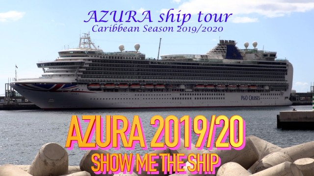 P&O Azura, Ship Tour of all passenger areas and specific AZURA CRUISE DEALS