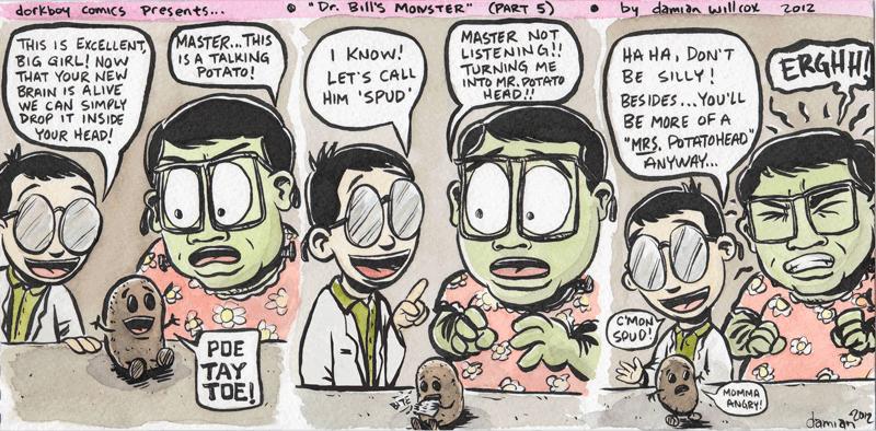 Dr. Bill's Monster! (part five)