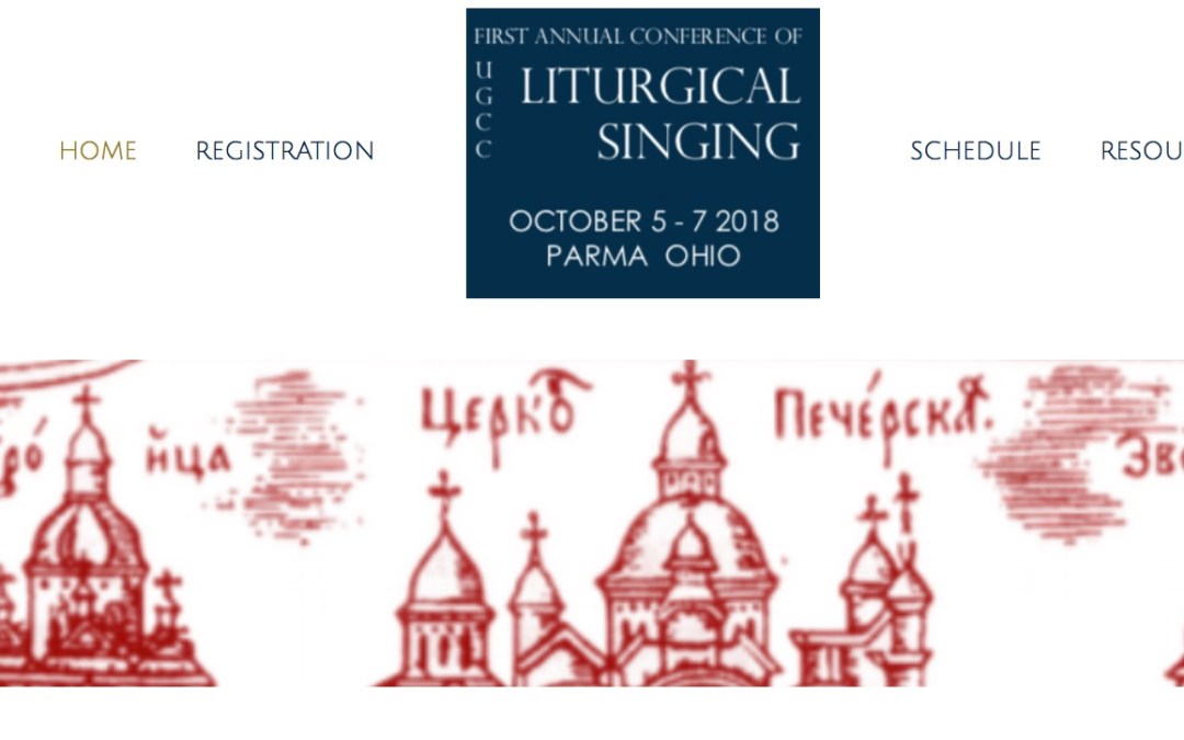 The UGCC Liturgical Singing Conference 2018