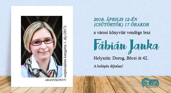 Fábián Janka Dorogra látogat