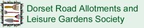 Dorset Road Allotments & Leisure Gardens Society