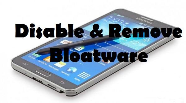 Samsung-Galaxy-Note-4 remove bloatware