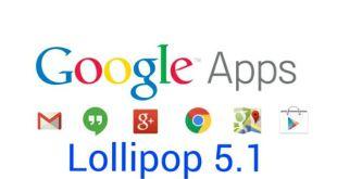 Google Apps for Lollipop 5.1 ROMs