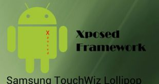 Xposed Framework for Samsung TouchWiz Lollipop ROMs