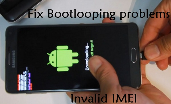Fix Galaxy Note4 N910C Bootloop & Invalid IMEI