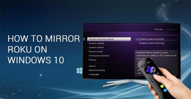 How to Mirror Roku on Windows 10 - Dory Labs