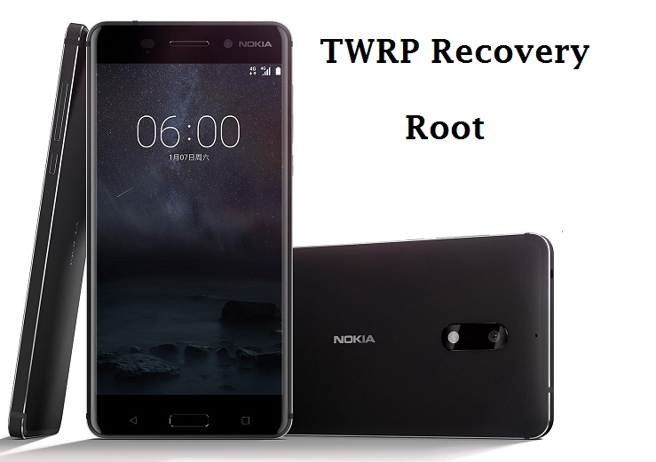 How to Unlock Bootloader, Install TWRP Recovery and Root Nokia 6
