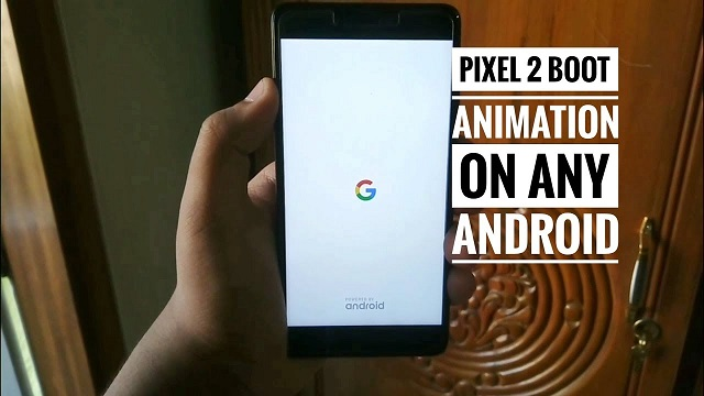 Download Pixel 2 Boot Animation on Any Device (ZIP File) - Dory Labs