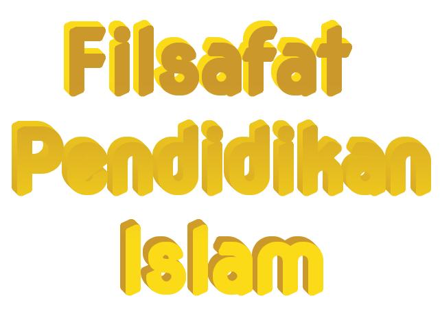 Ruang Lingkup Filsafat Pendidikan Islam Dosenmuslim Com