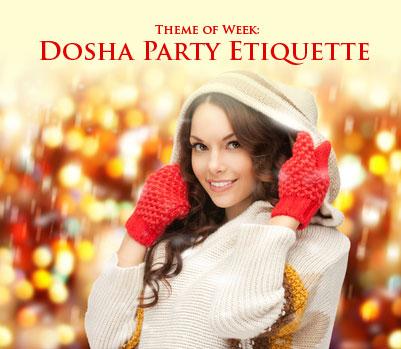 Dosha Party Etiquette