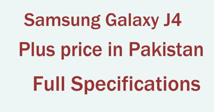 Samsung Galaxy J4 Plus price in Pakistan