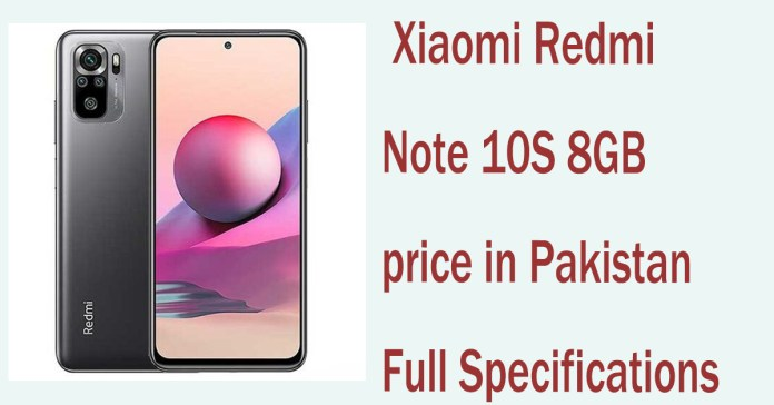 Xiaomi Redmi Note 10S 8GB price in Pakistan