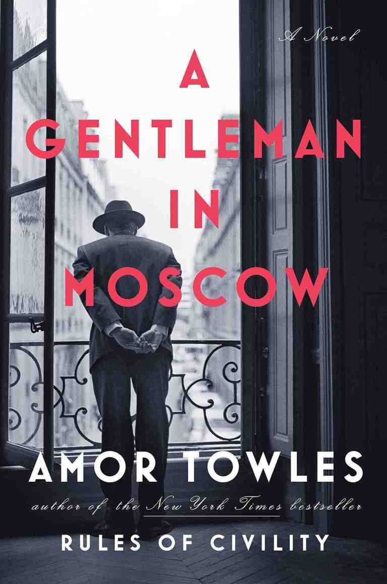 Beach Reads A Gentleman in Moscow
