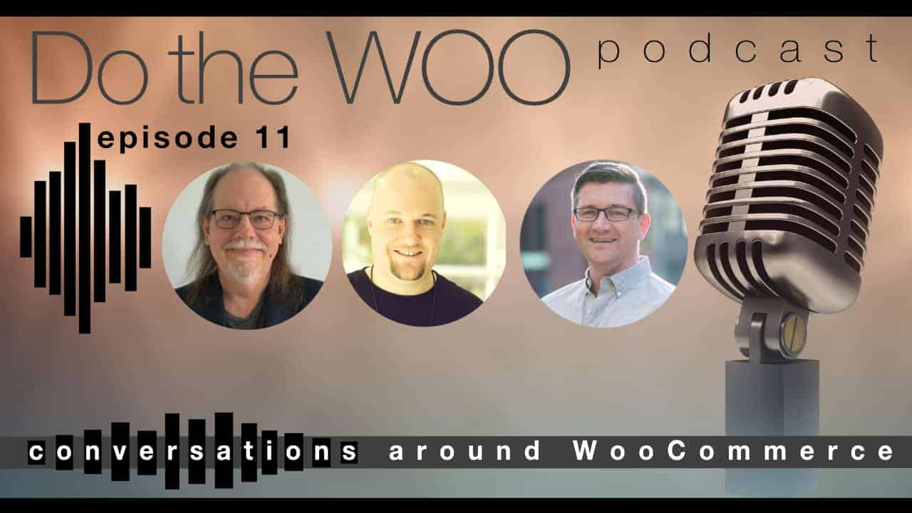 Do the Woo Podcast Episode 11