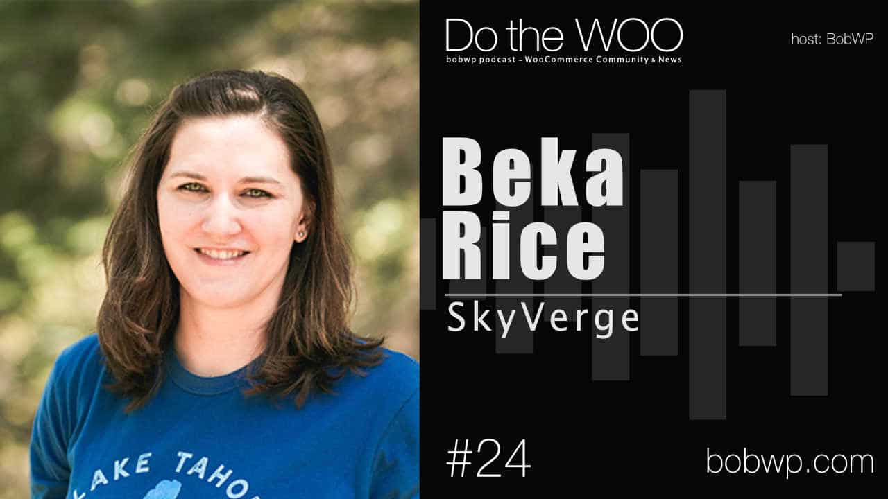 Do the Woo Podcast with Beka Rice Episode 24