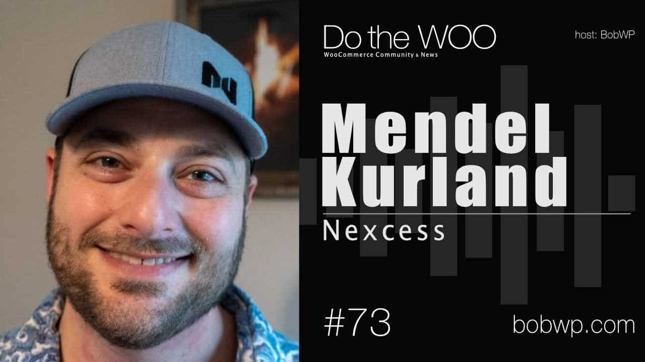 Do the Woo Podcast with Mendel Kurland Episode 73