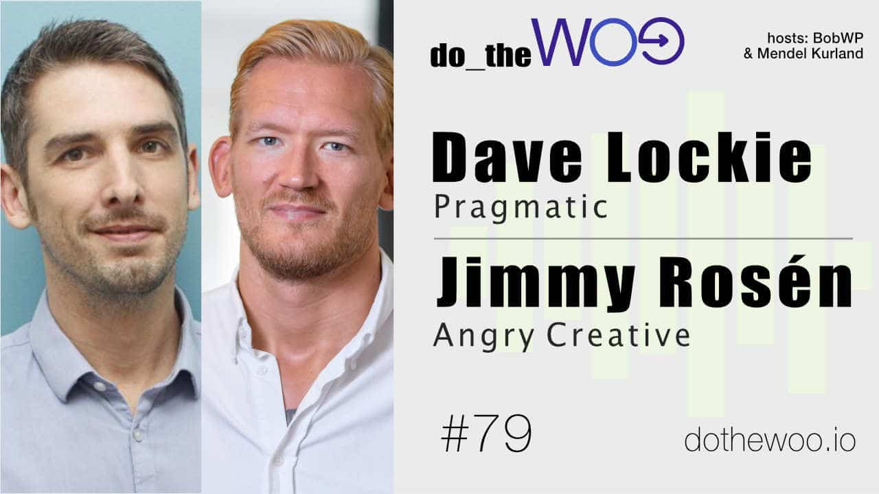 Do the Woo Podcast Dave Lockie and Jimmy Rosen Episode 79