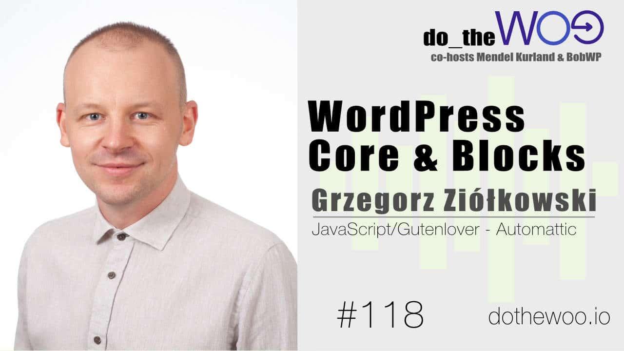 Do the Woo Podcast with Grzegorz Ziólkowski Episode 118