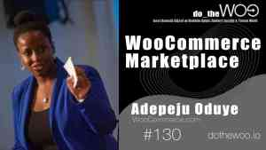 Do the Woo Podcast with Adepeju Oduye Episode 130