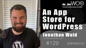 Do the Woo Podcast with Jonathan Wold Episode 129