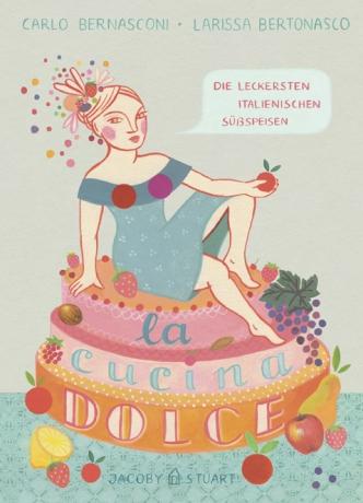 La cucina dolce: Larissa Bertonasco