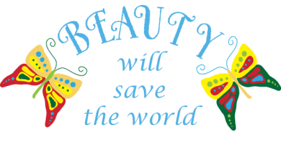 Beauty will save the world Lotta K