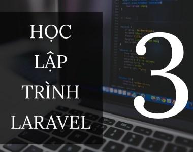 Học laravel bài 3 dotrinh.com