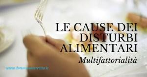 Quali sono le cause di anoressia, bulimia, obesità, binge eating?