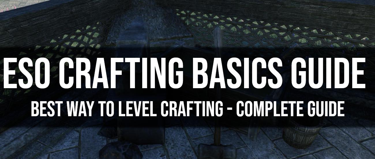 Crafting Basics & Best Way to Level Crafting Skills - Dottz