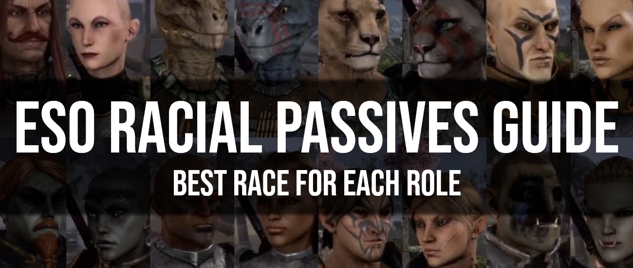 Racial Passives and Best Race for Each Role - Dottz Gaming