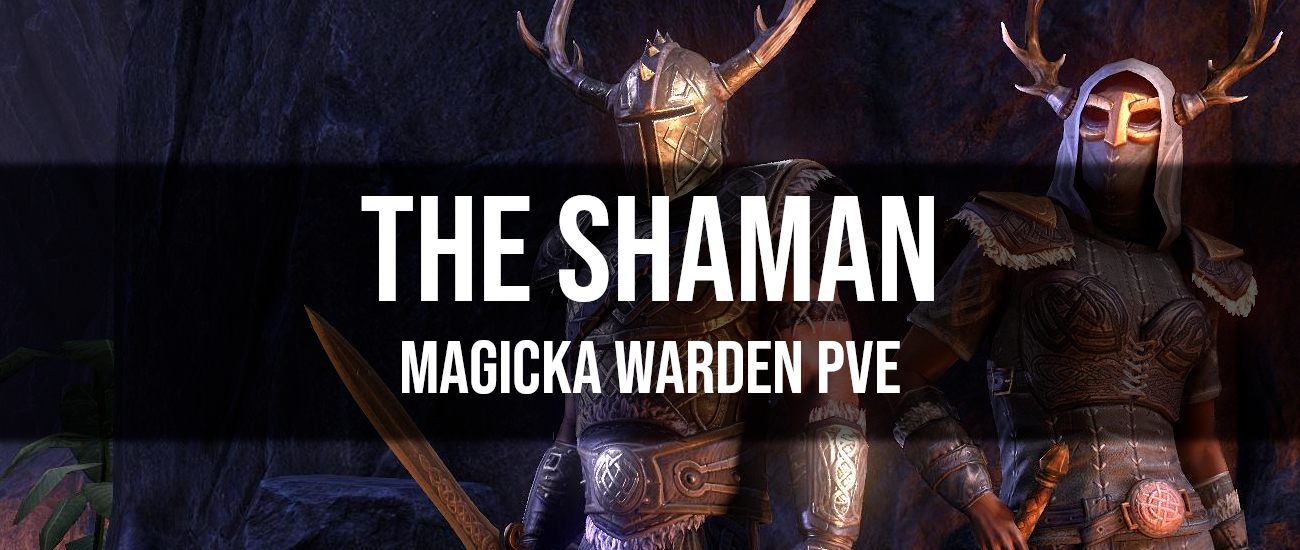 The Shaman – Magicka Warden PvE Build - Dottz Gaming