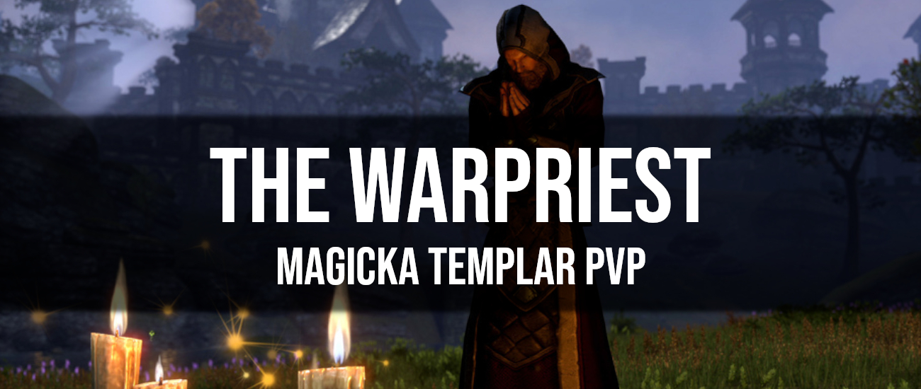 The Warpriest – Magicka Templar PvP Build - Dottz Gaming