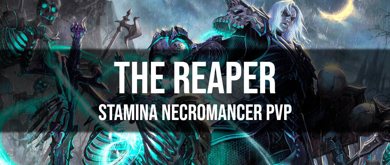 The Reaper – Stamina Necromancer PvP Build - Dottz Gaming