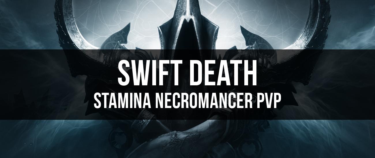 Swift Death – Stamina Necromancer PvP Build - Dottz Gaming