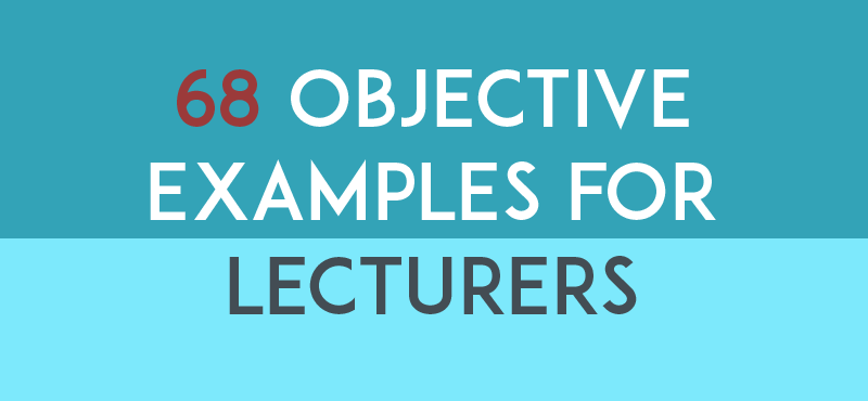 Resume Objective Examples for Lecturers