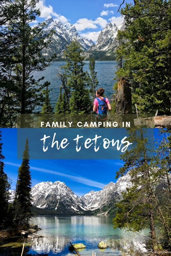 Family camping in Teton National Park is fun and exciting! Learn about the park, tips for camping and exploring!