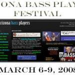 Arizona Bass Festival March 6-9, 2008