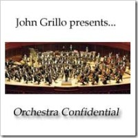 Orchestra Confidential - a new series from John Grillo