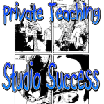 Success in the Private Lesson Studio Part 1: chicken or egg?