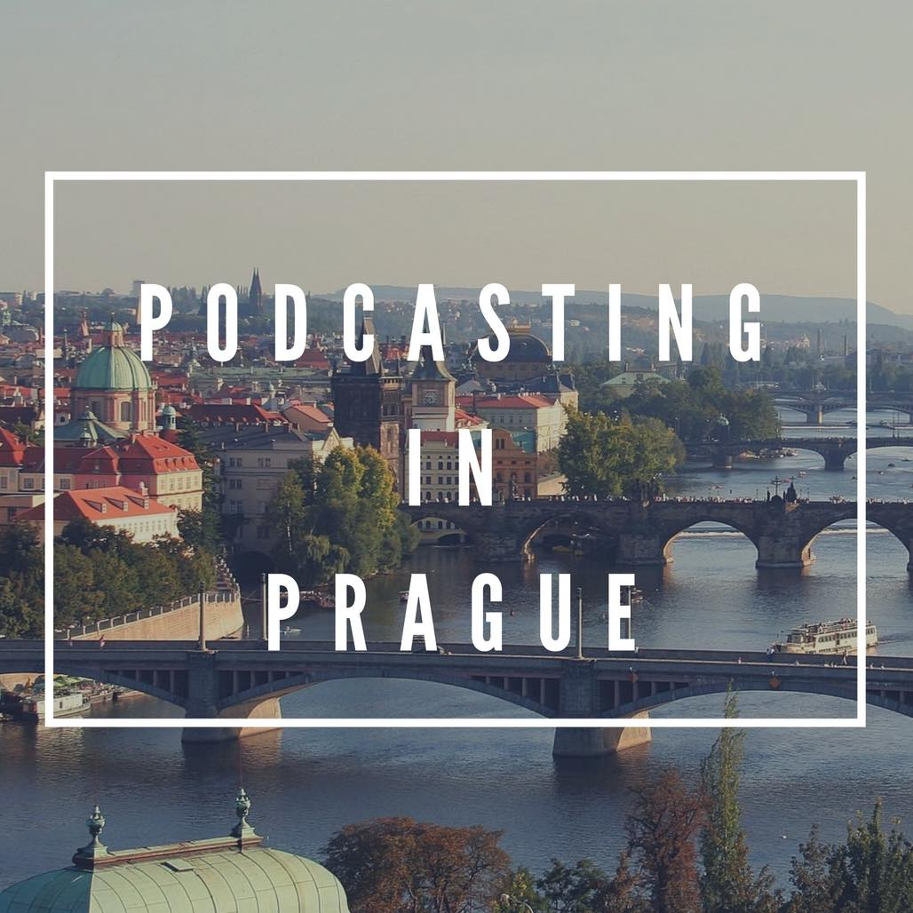 Podcasting in Prague