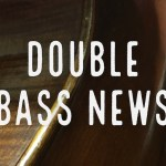 Double Bass News for 9/7/17