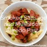 Smoked Sausage and Mushroom Alfredo Pasta -  Double Knotted Apron